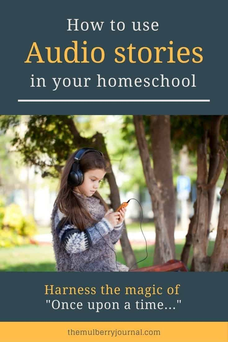 How to use audio stories in your homeschool